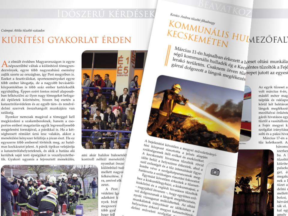 A BM Országos Katasztrófavédelmi Főigazgatóság tűz-, polgári védelmi és iparbiztonsági magazinja